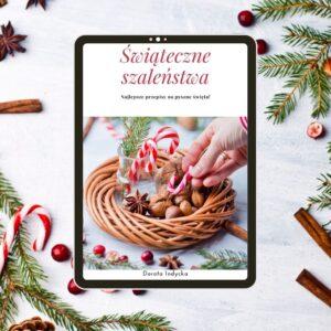 Świąteczne szaleństwa- ebook z przepisami na święta Bożego Narodzenia